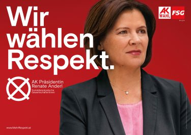"AK Wien Wahl 2019 - Das Kampagnensujet der FSG AK Wien - ""Wir wählen Respekt"""